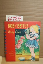 Chase, Rhoda Bob and Betty's Busy Days