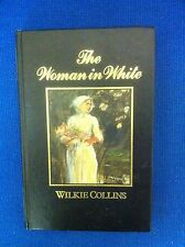 The Woman in White - The Great Writers Library - Wilkie Collins - Hardback