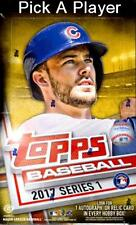 2017 Topps Baseball Series 1 Pick a Player 1-175 Finish Your Set!