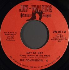 """Continental 4-Day By Day / What You Gave Up 7"""" 45-Jay-Walking, JW-011, 1971, US"""