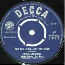 "Chris Sandford-Not Too Little - Not Too Much 7"" 45-Decca, F.11778, Plain Sleeve"
