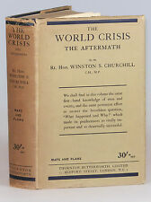 Winston S. Churchill - The Word Crisis: The Aftermath, jacketed 1st British ed.