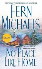 No Place Like Home by Fern Michaels (2010, Paperback)