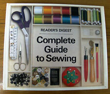 READERS DIGEST - COMPLETE GUIDE TO SEWING, FIRST EDITION 1978