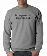 Long Sleeve T-shirt Unique You Can't Please Everyone Concentrate On Me
