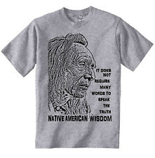 AMERICAN INDIAN TRUTH QUOTE 3 - AMAZING GRAPHIC GREY TSHIRT- S-M-L-XL-XXL