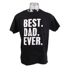 Best Dad Ever Fathers Day Gift Papa Birthday Holiday Mens Cotton T-shirt Black