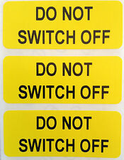 Electrical Safety Warning Labels - DO NOT SWITCH OFF Labels - Yellow 50mm x 20mm
