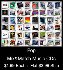 Pop(5) - Mix&Match Music CDs @ $1.99/ea + $3.99 flat ship