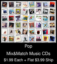 Pop(8) - Mix&Match Music CDs @ $1.99/ea + $3.99 flat ship