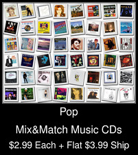Pop(20) - Mix&Match Music CDs @ $2.99/ea + $3.99 flat ship