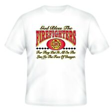 Fire Ems Police T-shirt God Bless Firefighters Put All On The Line Face Danger