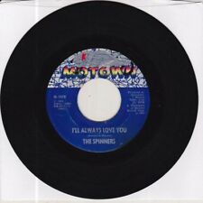 The Spinners 45  I'LL ALWAYS LOVE U / TOMORROW MAY NEVER..Motown 1965 VG (swol)