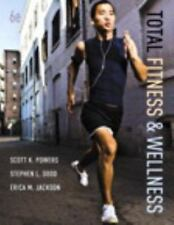 Total Fitness and Wellness by Stephen L. Dodd, Scott K. Powers and Erica M....