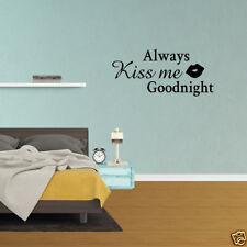 Wall Decal Quote Always Kiss Me Goodnight Vinyl Bedroom Sticker Decor (PC891)