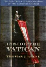 Inside the Vatican : The Politics and Organization of the Catholic Church 1996