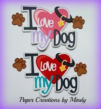 CRAFTECAFE MINDY LOVE PUPPY DOG premade paper piecing TITLE for scrapbook page