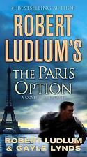 Covert-One: The Paris Option 3 by Gayle Lynds and Robert Ludlum (2010, Paperback