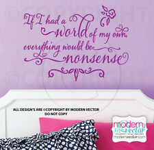 Alice in Wonderland Quote Vinyl Wall Decal EVERYTHING WOULD BE NONSENSE Letters