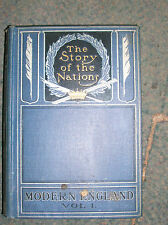 MODERN ENGLAND VOL 1.: STORY OF THE NATIONS.