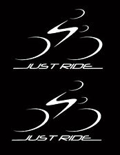 2 JUST RIDE CYCLING DECAL STICKERS BIKE BICYCLE RACE ROAD TOUR TREK CANNONDALE