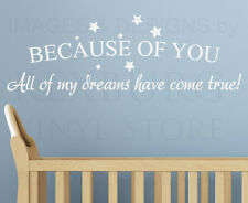 Wall Art Decal Sticker Quote Vinyl Letter Because of You My Dreams Come True L26