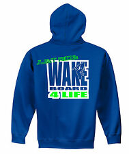 "JUST RIDE ""WAKEBOARD 4 LIFE"" HOODIE SWEAT SHIRT JUMPER WAKE BOAT SKATE SURF"