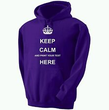 KEEP CALM PERSONALISED HOODY CUSTOM PRINTED HOODED JUMPER HOODIE FREE P&P