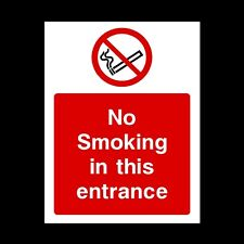 NO SMOKING IN ENTRANCE SIGN & STICKERS ALL SIZES! ALL MATERIALS! FREE P+P (PS61)