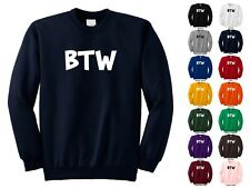 BTW By The Way Computer, Text Lingo Young Teenager Funny Crewneck Sweatshirt