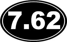 "7.62 Bullet Gun Rifle Euro Oval Car Decal Window Sticker Laptop 6"" - ANY COLOR"
