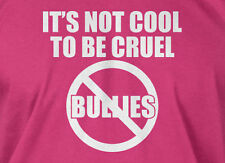 It's Not Cool To Be Cruel No Bullies T-shirt Mens Ladies Pink Shirt Day T-shirt