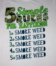 "Spencer's ""5 Simple Rules for Happiness SMOKE WEED""  Funny Juniors T-Shirt"