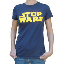 STOP WARS Ladies T Shirt Sizes Sm-XL FUNNY Anti War Political Humor Star Funny