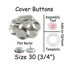 """Cover Covered Buttons Size 30 (3/4"""" - 19mm) FLAT BACKS - Choose Quantity"""