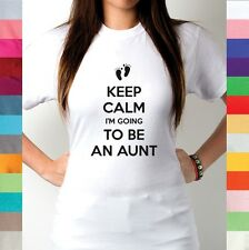 Keep Calm I'm Going To Be An Aunt Auntie Uncle Dad Mom Grandma Family T Shirt R1