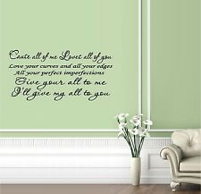 All of me : John Legend ~ Wall or Window Decal