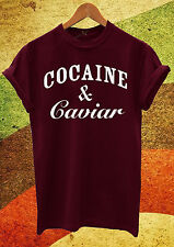 Cocaine & and Caviar Mens and Womens Ladies Unisex T Shirt Top Maroon Breaking