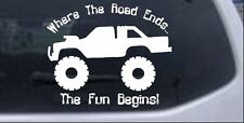 Where The Road Ends The Fun Begins Truck Car Truck Window Laptop Decal Sticker