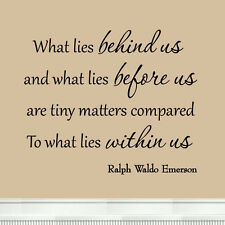 What Lies Behind Us Quote Ralph Waldo Emerson Inspirational Saying Wall Decal