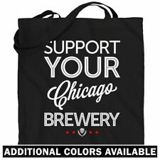 Support Your Chicago Brewery Tote Bag - Bartender IL Shopping Shoulder Bag - NEW