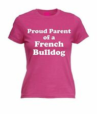 PROUD PARENT OF A FRENCH BULLDOG T-SHIRT Mens Womens Christmas Gift Present Dog