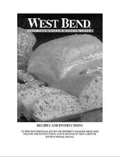 West Bend Bread Machine Manual 41089, 41090 41091 41093 41095 41098 41099 41200