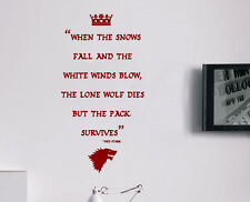 Game of Thrones Ned Stark Wolves Winterfell Quote Wall Art Free Squeegee Decal