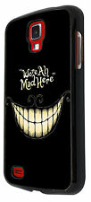 Fun WE ARE ALL Mad Here Art SAMSUNG Galaxy S4 / S4 mini / S4 Active Case Cover