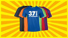 37th Birthday T Shirt Happy Birthday T-Shirt Funny 37 Years Old Tee 7 COLORS
