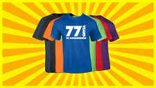 77th Birthday T Shirt Happy Birthday T-Shirt Funny 77 Years Old Tee 7 COLORS