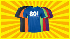 80th Birthday T Shirt Happy Birthday T-Shirt Funny 80 Years Old Tee 7 COLORS