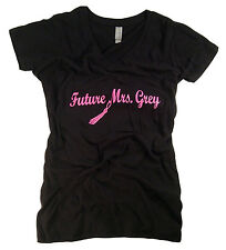 50 Fifty Shades of Grey T-Shirt Property of Christian Grey Future Mrs Grey