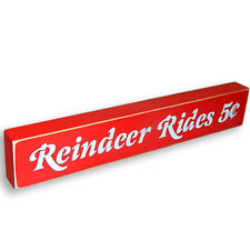 Reindeer Rides Wooden Sign - Shelf Sitter - 6 Different Color Combinations!